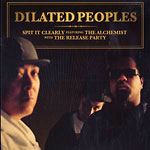 "Dilated Peoples - Spit It Clearly 12"" Single"