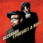 Hezekiah - I Predict a Riot CD