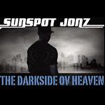 Sunspot Jonz - The Darkside ov Heaven CD