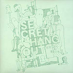 "Various Artists - Secret Hangout 12"" EP"