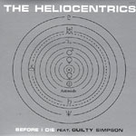 "The Heliocentrics - Before I Die 12"" Single"