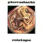 Pterradacto - Mixtape Vol. 2 CDR