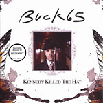 Buck 65 - Kennedy Killed the Hat CD EP