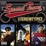 Special Teamz - Stereotypez CD