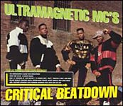 Ultramagnetic MC's - Critical Beatdown CD