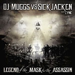 DJ Muggs vs. Sick Jacken - The Mask & the Assassin CD