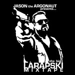 Jason the Argonaut - The Big Larapski Mixtape CDR
