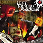 Left Handed Scientists - Kill Your Computer CDR