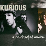 Kurious - Constipated Monkey CD