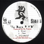 "NYGz - Ya Dayz R #D 12"" Single"