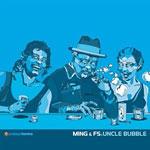 """Ming & FS - Uncle Bubble 12"""" Single"""