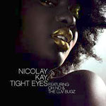 "Nicolay & Kay - Tight Eyes 12"" Single"