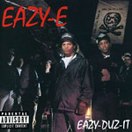 Eazy-E - Eazy-Duz-It / 5150 EP CD