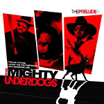 The Mighty Underdogs - The Prelude CD EP