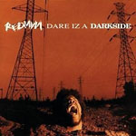 Redman - Dare Iz A Darkside CD