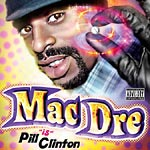 Mac Dre - Pill Clinton CD