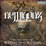 The Demigodz - The Godz Must Be Crazier 2xCD