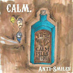 Calm - Anti-Smiles CD