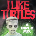 Diplo - I Like Turtles Mix CDR