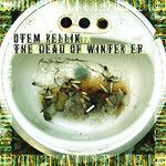 Otem Rellik - The Dead of Winter CD EP