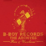 Various Artists - B-Boy Records Archives 2xCD