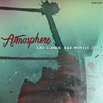 "Atmosphere - Sad Clown Bad Winter 11 12"" EP"