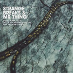 Mr. Thing - Strange Breaks & Mr.Thing 2xCD