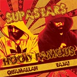 Superstar Quamallah+Tajai - Hood Famous CD