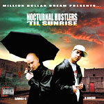 Nocturnal Hustlers - Til Sunrise CD