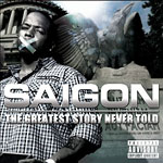 Saigon - Greatest Story Never Told CD