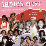 Peanut Butter Wolf - Ladies First CD