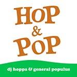 DJ Hoppa+General Populus - Hop & Pop CD