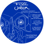 """Dashiell / PEACE / Myka 9 - Five and Under 12"""" EP"""