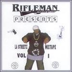 Rifleman (Ellay Khule) - LA Streetz Mixtape Vol. 1 CDR