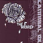 "Cannibal Ox - The F Word 12"" Single"