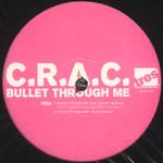 """CRAC (Blu & Ta'Raach) - Bullet Through Me 12"""" Single"""