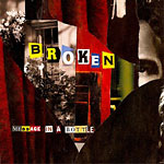 Broken - Message In A Bottle CD
