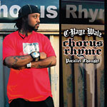 C-Rayz Walz - Chorus Rhyme LP
