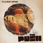 Raashan Ahmad - The Push CD
