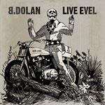 "B. Dolan - Live Evel 12"" EP"