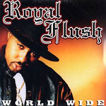 "Royal Flush - World Wide 12"" Single"