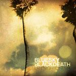 Blue Sky Black Death - Late Night Cinema CD