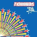 The Kneehighs - Rise & Shine CD