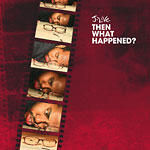 J-Live - Then What Happened? CD