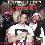 Ultramagnetic MC's - Smack My Bitch Up CD