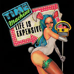 Time Machine - Life Is Expensive CD