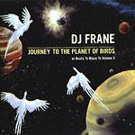 DJ Frane - Planet of the Birds CD