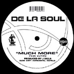 "De La Soul & J Dilla - Much More / Shoomp 12"" Single"