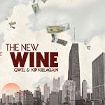 Qwel & Kip Killagain - The New Wine CD