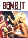 Jon Reiss - Bomb It DVD